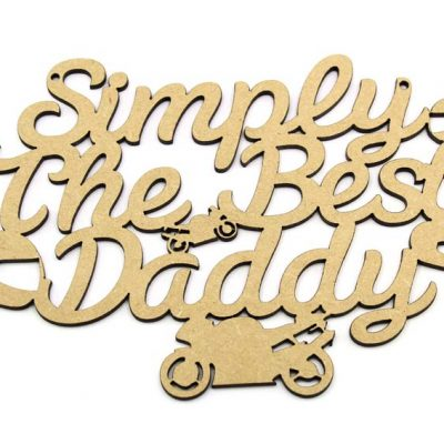 Simply The Best Daddy - Motorbike Plaque