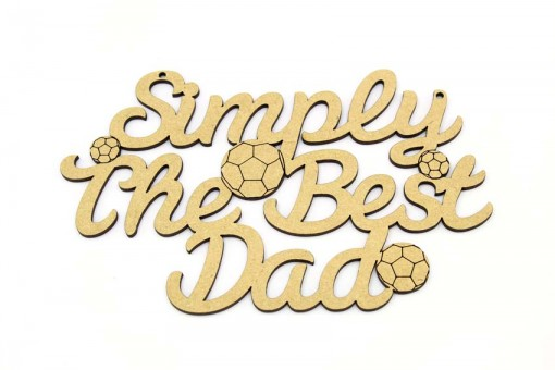 Simply The Best Dad - Football Plaque