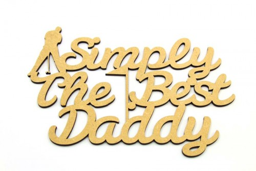 Simply The Best Daddy - Golf Plaque