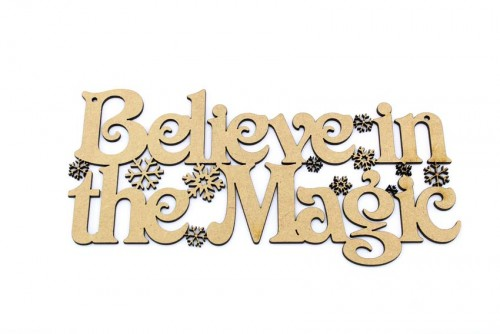 Believe In The Magic MDF Plaque