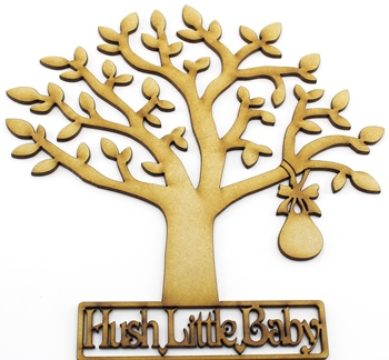 Hush Little baby MDF Tree