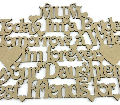 Mum Today I'm A Bride Mother Of the Bride MDF Plaque