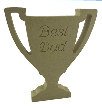 18mm MDF Trophy Engraved Best Dad