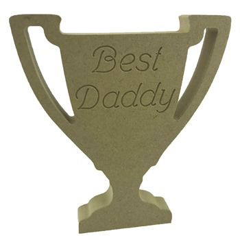 18mm MDF Trophy Engraved Daddy