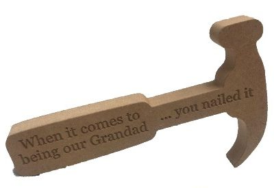 Personalised MDF Engraved Hammer You Nailed It