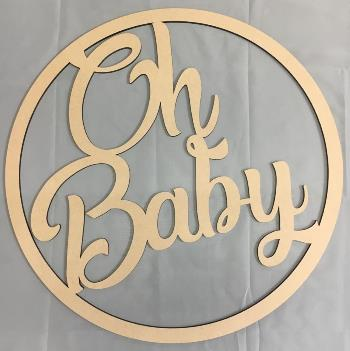 Oh Baby MDF Large Hoop Ring