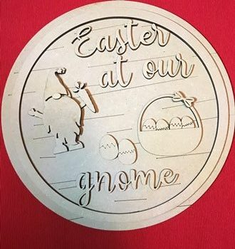 25cm MDF Round Easter At Our Gnome Plaque